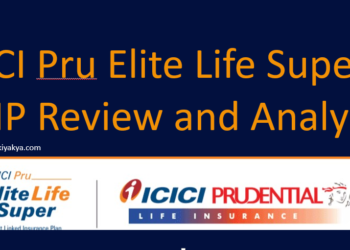 ICICI Pru Elite Super ULIP Policy Analysis and Review